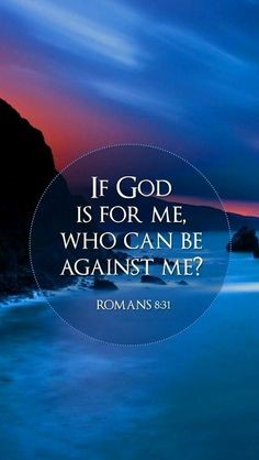 If God is for me